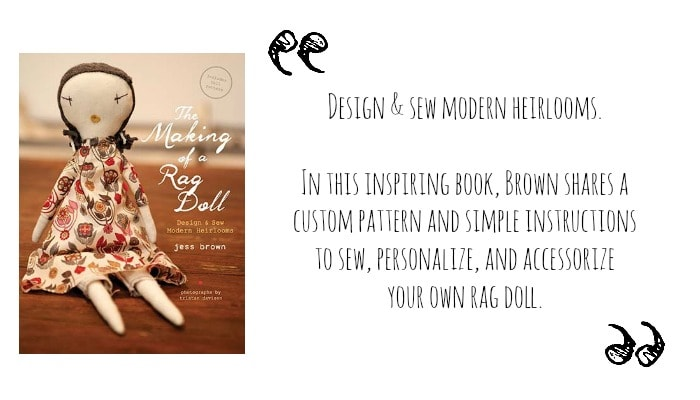 The Making of a Rag Doll by Jess Brown